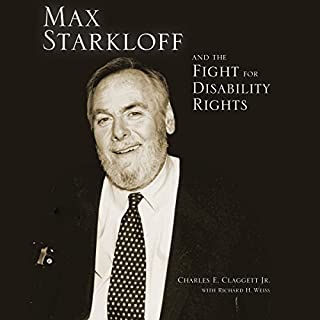 Max Starkloff and the Fight for Disability Rights audiobook cover art