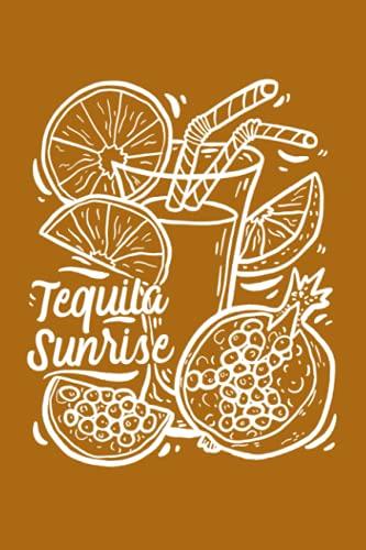 Tequila Sunrise: Notizbuch (120 Seiten, 15x23cm, gepunktet) Dotted Bullet Grid Tagebuch Journal