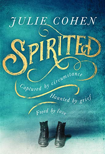 Spirited: The spellbinding new novel from bestselling Richard & Judy author Julie Cohen (English Edition)