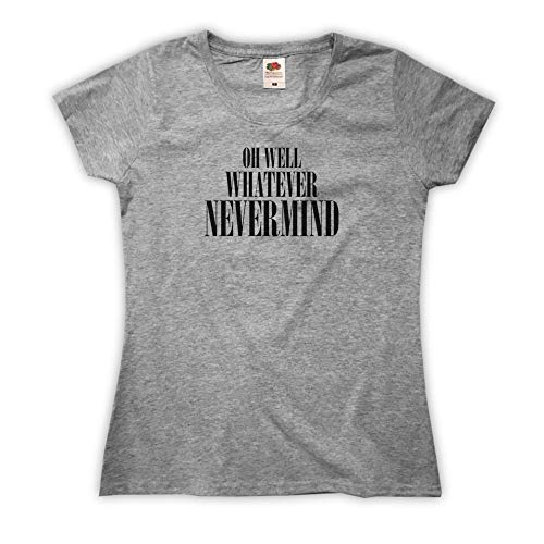 Outsider. Damen Oh Well, Whatever, Nevermind T-Shirt - Grau - Medium
