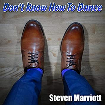 Don't Know How to Dance