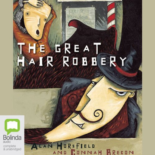 Great Hair Robbery, Plus Three More audiobook cover art
