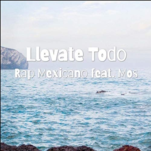 Rap Mexicano feat. Mos