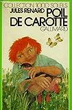 Poil de Carotte - Editions Gallimard - 15/03/1977