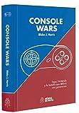 Console Wars: Sega, Nintendo y la batalla que definió una generación