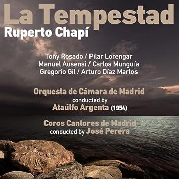 Ruperto Chapí: La Tempestad [Zarzuela en Tres Actos] (1954)