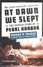 At Dawn We Slept: Untold Story of Pearl Harbor by Prange. Gordon W. ( 1991 ) Paperback