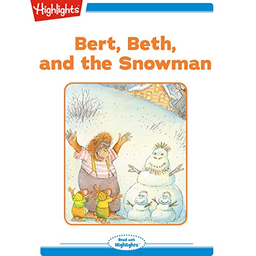 Bert and Beth and the Snowman cover art