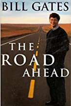 [(The Road Ahead: Level 3)] [Author: Bill Gates] published on (February, 2008)