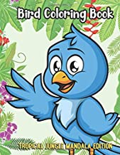 Bird Coloring Book Tropical Jungle Mandala Edition: Silly Fun and Entertaining Coloring Pages with Animal Cartoon and Jungle Mandala Patterns