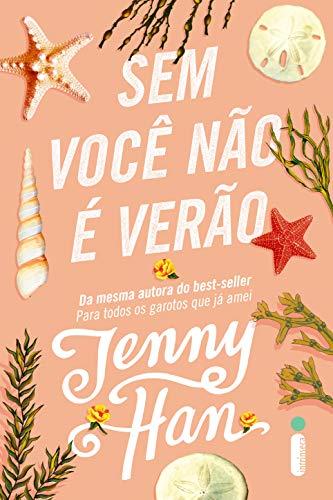 Sem você não é verão (Trilogia Verão Livro 2)
