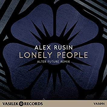 Lonely People (Alter Future Remix)