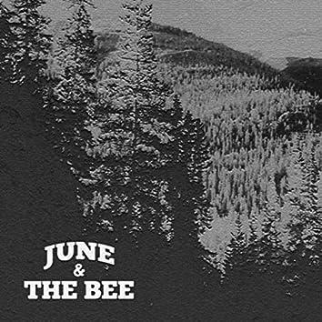June & the Bee