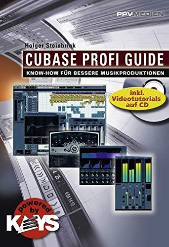 Cubase Profi Guide: Know-how für bessere Musikproduktionen