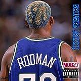 Dennis Rodman [Explicit]