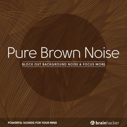 Pure Brown Noise audiobook cover art