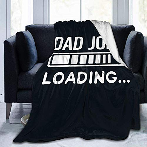 shenguang Dad Joke Loading Hotel Throw Blanket Ultra-Soft Micro Fleece Blanket Plush Fuzzy Warm Bed Blanket Living Room