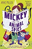 Mickey & The Animal Spies
