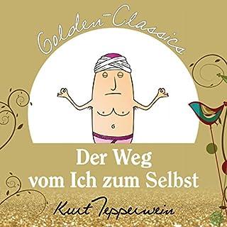 Der Weg vom Ich zum Selbst (Golden Classics) Titelbild