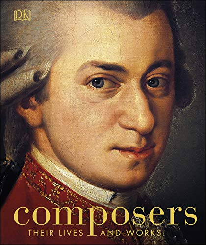 Composers: Their Lives and Works (English Edition)