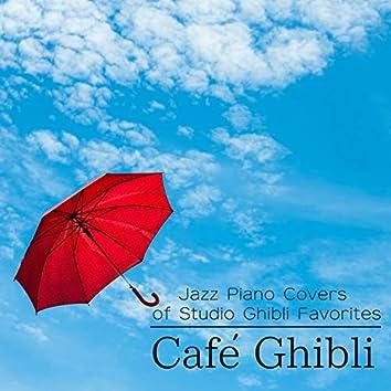 Café Ghibli - Jazz Piano Covers of Studio Ghibli Favorites