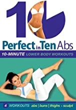 Perfect in 10: Abs & Lower Body with Tanna Valentine; 10-minute daily workouts, weight loss & toning