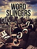 Word Slingers: The Story of Self-Publishing
