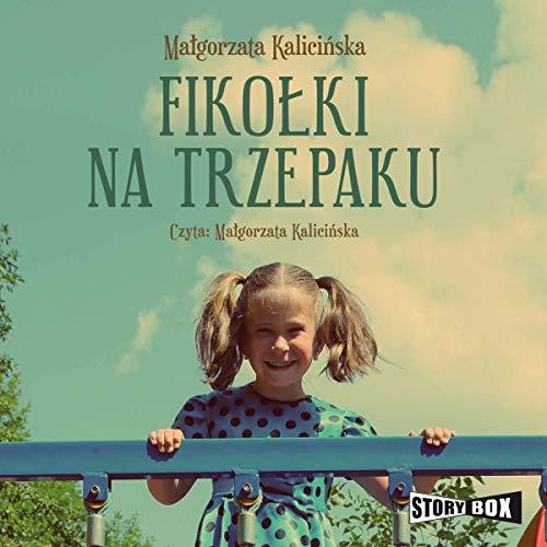 Fikołki na trzepaku audiobook cover art