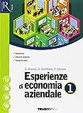 Esperienze di economia aziendale. Per le Scuole superiori. Con e-book. Con 2 espansioni on...