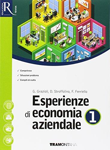 Esperienze di economia aziendale. Per le Scuole superiori. Con e-book. Con 2 espansioni online. Con Libro: Quaderno Didattica inclusiva (Vol. 1)