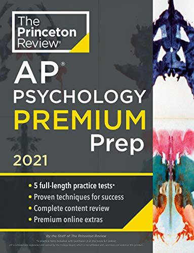 Princeton Review AP Psychology Premium Prep, 2021: 5 Practice Tests + Complete Content Review + Strategies & Techniques (College Test Preparation)