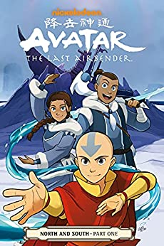 Avatar: The Last Airbender--North and South Part One (Avatar: The Last Airbender: North and South Book 1) by [Various, Gurihiru]