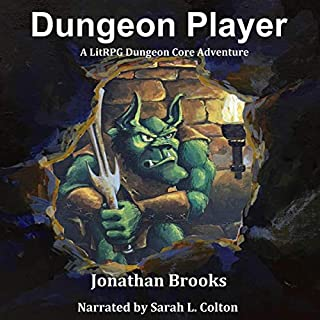 Dungeon Player (A LitRPG Dungeon Core Adventure) cover art