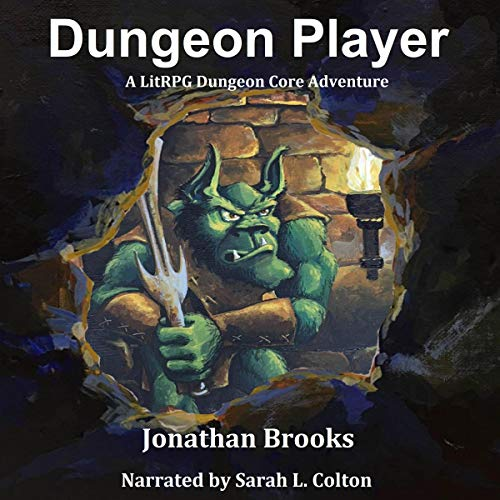 Dungeon Player (A LitRPG Dungeon Core Adventure) audiobook cover art