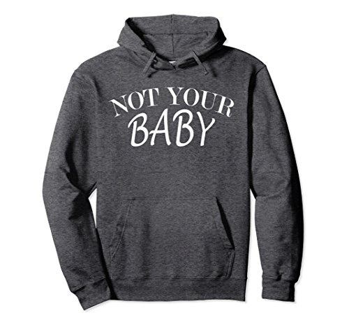Unisex Not Your Baby Hoodie Badass Girl Tee Large Dark Heather