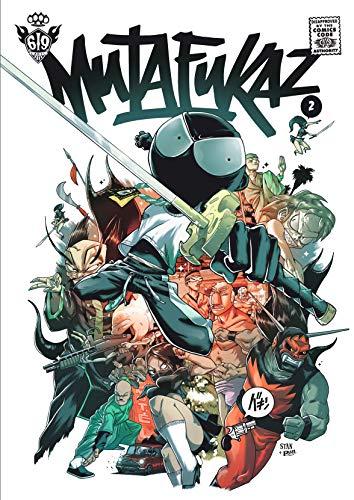 Mutafukaz T 2 : Troublants Trous Noir