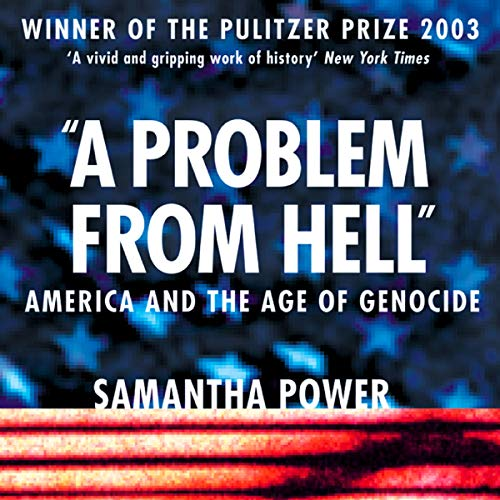 A Problem from Hell Audiobook By Samantha Power cover art