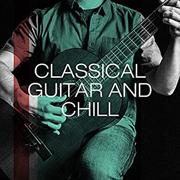 Classical Guitar and Chill