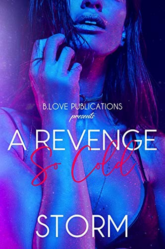 A Revenge So Cold by [Storm]