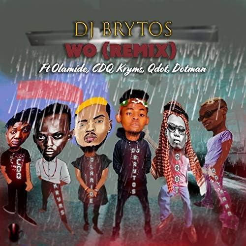 DJ Brytos feat. Olamide, CDQ, Kryms, Qdot & Dotman