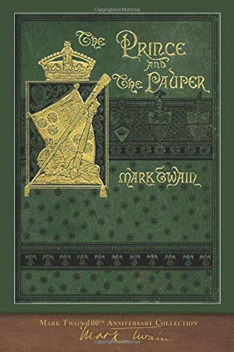 The Prince and the Pauper: 100th Anniversary Co... 1948132869 Book Cover