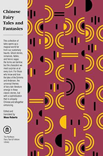 Chinese Fairy Tales and Fantasies (The Pantheon Fairy Tale and Folklore Library) (English Edition)