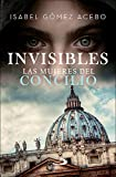 Invisibles: Las mujeres del Concilio