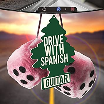Drive with Spanish Guitar