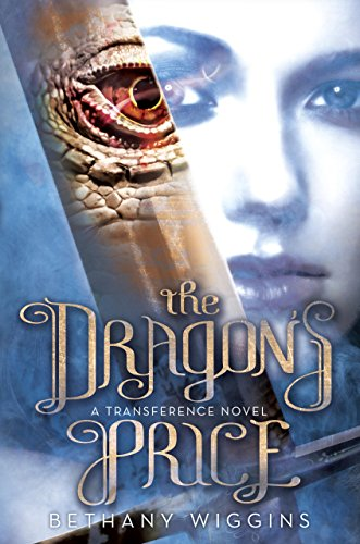 The Dragons Price (A Transference Novel) (The Transference ...