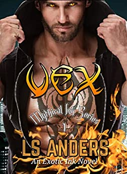 Vex: Mythical Ink Series 1: A Demon Paranormal Romance by [LS Anders, Sandy Ebel]