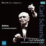 ブラームス:ドイツ・レクイエム (Schuricht Live Collection ~ Brahms : Ein deutsches Requiem / Carl Schuricht, Orchestre National de la RTF)