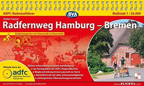ADFC-Radreiseführer Radfernweg Hamburg - Bremen 1:50.000 praktische Spiralbindung, reiß- und wetterfest, GPS-Tracks Download: Entdeckungsreise von Hansestadt zu Hansestadt
