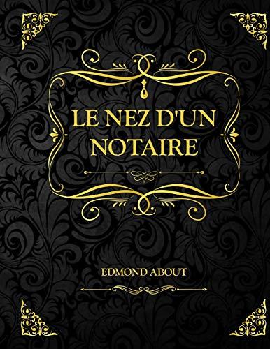 Le nez d'un notaire: Edmond About