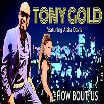 How Bout Us (feat. Aisha Davis)